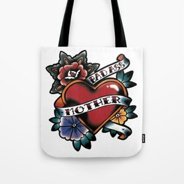 Bad Ass Mother Tattoo Flash Heart and Flowers Tote Bag
