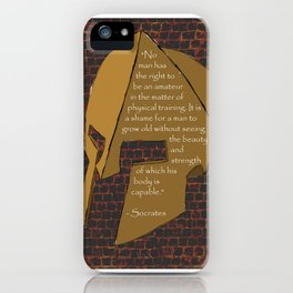 """""""No man has the right...."""" Socrates Quote iPhone Case"""