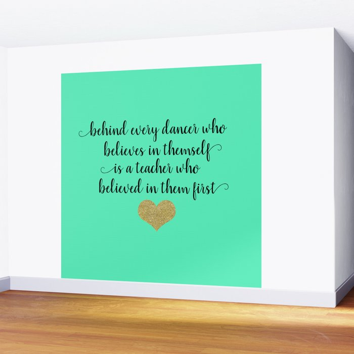 Dance Teacher Quotes Wall Mural