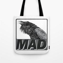 Raven Mad Tote Bag