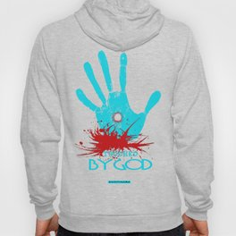 Touched by God (t shirt design) Hoody