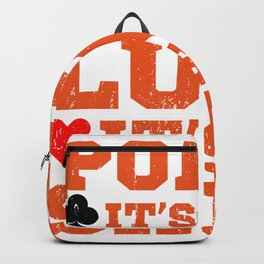 Poker Is Not Luck Poker Gifts For Poker Players Backpack