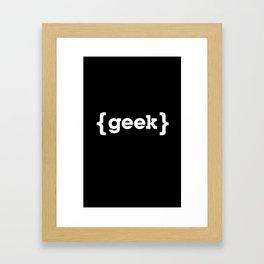 Geek Framed Art Print