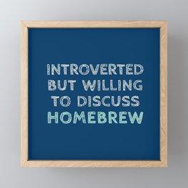 Introverted Homebrewer Framed Mini Art Print