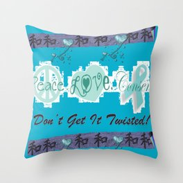 Peace, Love and Consent - Don't Get it Twisted! Throw Pillow