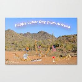 Happy Labor Day from Arizona Canvas Print