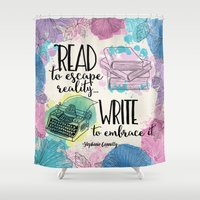 write Shower Curtains featuring Write to Embrace design by Evie Seo
