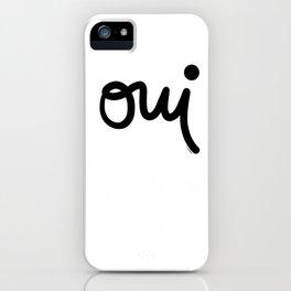 Oui iPhone Case
