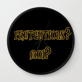 Funny One-Liner Pretentious Joke Wall Clock