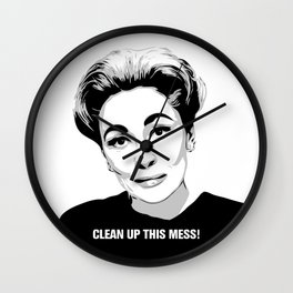 Mommie Dearest - Clean up this Mess! - Pop Art Wall Clock