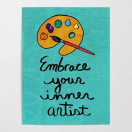 Embrace Your Inner Artist Poster