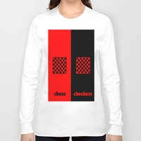 chess Long Sleeve T-shirts featuring Chess & Checkers by hensleyandchristensen