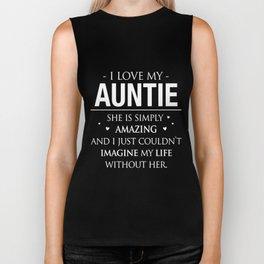 I love my auntie she is simply aunt Biker Tank