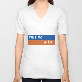 This No Fit Unisex V-Neck