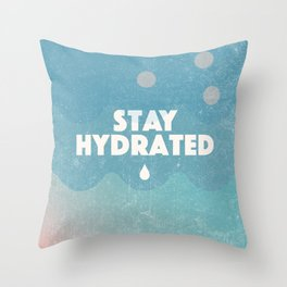 Stay Hydrated Throw Pillow