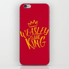 Weasley is our king iPhone & iPod Skin