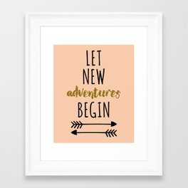 New Adventures Travel Quote Framed Art Print