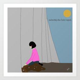 melancholy olive feels trapped. Art Print