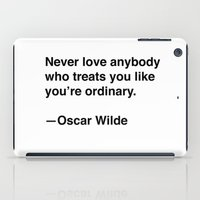 oscar wilde iPad Cases featuring Oscar Wilde on Love by Quotevetica