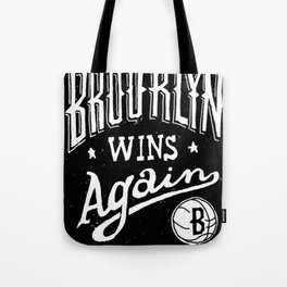 Brooklyn Wins Again (Away) Tote Bag