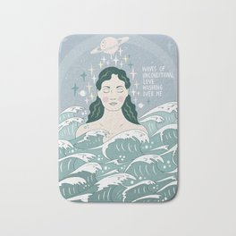 Waves of unconditional love washing over me Bath Mat