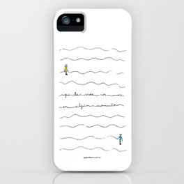 """So may life join us again sometime"" iPhone Case"