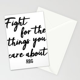 Fight for the things you care about Stationery Cards