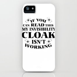 Invisible Magic Cape RPG Gamer funny gift iPhone Case