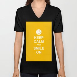 Keep Calm and Smile On Unisex V-Neck