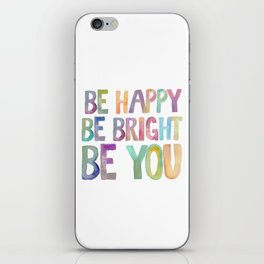PRINTABLE ART,Be Happy,Be bright,Be You,Be Happy Sign,Inspirational Quote,MOTIVATIONAL  Watercolor iPhone Skin