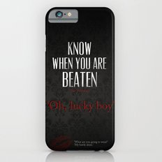 No. 3. Know When You Are Beaten Slim Case iPhone 6s