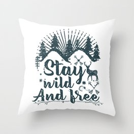 Stay Wild And Free Deer and Forest Throw Pillow