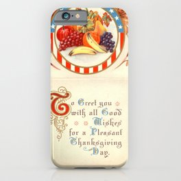 Thanksgiving postcards 096 USA flag  Round  fruits  To greet you with all good wishes... iPhone Case