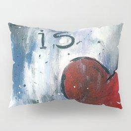 She is Love Pillow Sham