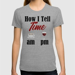 Time Coffee Wine Life Truth Word Funny Meme Work Sucks T-shirt