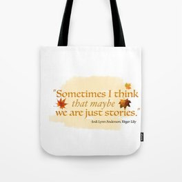 TIGER LILY - WE ARE JUST STORIES Tote Bag