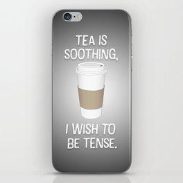 I wish to be tense (Grey) iPhone Skin