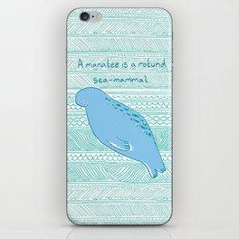 Manatees are Rotund Sea-Mammals iPhone Skin