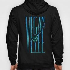 Vegan Life Hoody