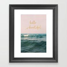 Hello Beautiful (Pink Waves) Framed Art Print