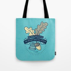 We Don't Know How To Stop Tote Bag