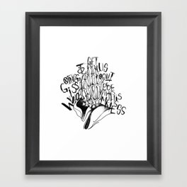 Who is Going to Get Us Out of This Mess Framed Art Print