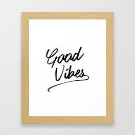 Good Vibes handlettered print Framed Art Print