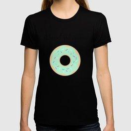 Donut Judge me Mint T-shirt