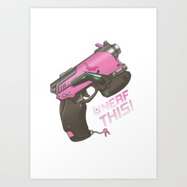 Nerf This! D.va Quote Poster, OW Art Print