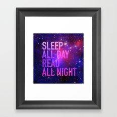 Sleep All Day Read All Night Framed Art Print