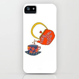 Take Time For Tea iPhone Case