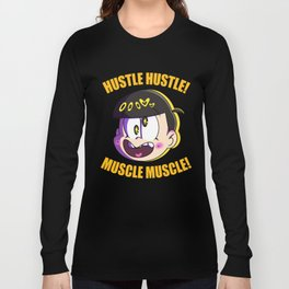 MUSCLE HUSTLE Long Sleeve T-shirt