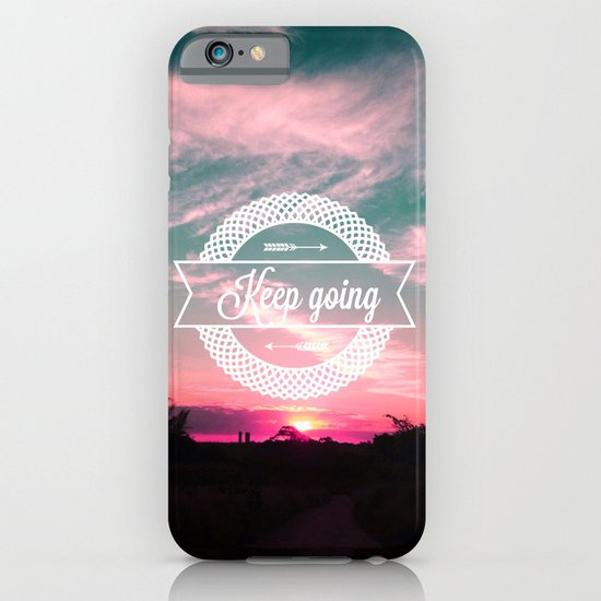 Keep going iPhone & iPod Case