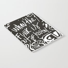 When the funk is out of Kontrol Street Art Black and white graffiti Notebook
